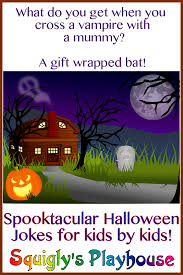 Scary Halloween Riddles And Answers by Halloween Jokes And Riddles For Kids Squigly U0027s Playhouse