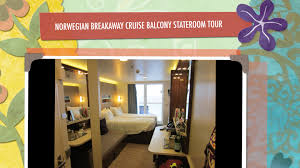 Breakaway Deck Plan 13 by Norwegian Breakaway Cruise Balcony Stateroom Tour Youtube