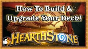 hearthstone how to upgrade build your deck youtube