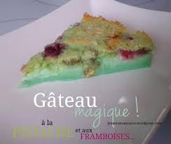 cake a la pate de pistache gâteau magique pistache framboise
