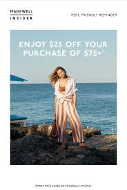 Your $25 Off Is Waiting - Madewell Email Archive Black Friday Cyber Monday Sales Coupon Codes Ashley Brooke 2018 The Best Deals Still Left At Amazon Target Madewell Jean Discount Tips And Tricks Rack Sidekick Black Friday Haul Week Sale Minimal Style Lbook Mademoiselle Where To Recycle Your Old Clothes Tunes And Tunics Staples Coupon 10 Off In Store Only Reg Price Purchase Exp 82419 3rd Edition Of The Tradein Your Bpack Get 25 A Brand 2017 All From All Top Sales Stores Actually Worth Shopping Cotton Tops Find Great Womens Clothing Deals Shopping Online In Store Coupons Promotions Specials For August