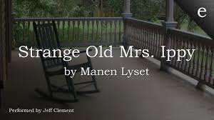Strange Old Mrs. Ippy'