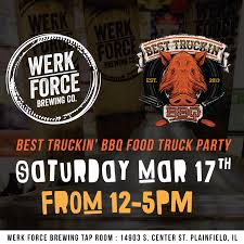 100 Best Trucking Food Truck Saturday W BBQ Werk Force Brewing Co