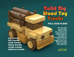 Build Big Wood Toy Trucks For Table Saws By ToymakingPlans.com - Issuu Wooden Trucks Thomas Woodcrafts Hauling The Wood Interchangle Toy Reclaimed 13 Steps With Pictures Mercedesbenz Actros 2655 Wood Chip Trucks Price 64683 Year Release Date Pickup Truck Monster Suvs Kit Fire Joann Plans Famous Kenworth Semi And Trailer Youtube Wooden On Wacom Gallery Bed For Hot Rod Network Handmade From Play Pal Series In Maker Gerry Hnigan