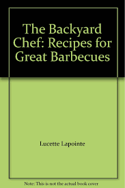 The Backyard Chef: Recipes For Great Barbecues: Lucette And ... My Baby Klose Backyard Chef Jr Bbq Watch Video Entpreneur Endeavors Johnstown Chef Seeks 1960s Smiling Man Outdoors In Backyard Patio Wearing Chef Hat Barbecue With The Bearded Youtube Must Haves For The Thebabyspotca Movie Theater Screens Refuge Amazoncom Bake And Grill Master Mat Baking Copper Ideas Collection Gas Bbq Stainless Lid Be E Best Your Hero Steak