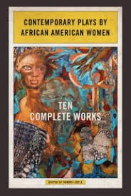 Contemporary Plays By African American Women Ten Complete Works