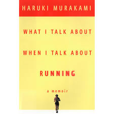 When Write Is Wrong October by What I Talk About When I Talk About Running By Haruki Murakami
