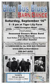 SEP 16-Blue Bus Blues Barn Dance | Parksville / Qualicum Events ... Tragically Gone Barn Dance Venue Near Arthur Nd Lost To Fire Pizza Ranch Fundraiser Mzcs Music Department 22717 Mt Zion Best 25 Ideas On Pinterest Party Crossfitcoworkers Barbells For Boobs Holiday Dance Night In May Nicasio California Anise Leann Rockstar Angel Foundation Kghl Offers Fun A Great Cause Steamboattodaycom The Church Kew Barnkew Twitter Step Website