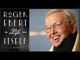 Roger Eberts Life Itself A Memoir Will Be Released On September 2011 Film