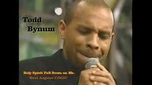 Todd Bynum Singing...Holy Spirit Fall Down On Me!!!! - YouTube Gods Grace By Rev Luther Barnes The Restoration Worship Center You Keep On Blessing Me Red Budd Gospel Spirit Fall Down Jdr Cover Youtube Chass Faculty And Staff Directory Perkins Funeral Home Of Bethel Nc 77 Best People I Like Images On Pinterest James Brown When We All Get To Heaven Let Your West Angeles Church God In Poeticprincess2009 Dance Tramaine Down Spirit Loveinstrumental