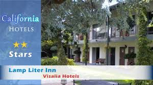 l liter inn visalia hotels california youtube