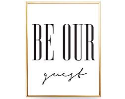 Be Our Guest Print Room Sign Home Printable Art