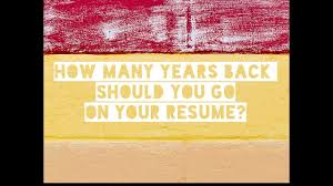 How Far Back Should Your Resume Go? #10/30 Days Of Resume How Far Back Should Work History Go On A Resume Summary To Format Your For A Modern Job Search Topresume Examples Of Good Rumes That Get Jobs To Sample Customer Service Best Font Your Resume Canva Learn Beyond Career Success Builder Of 20 Cnet Write The Perfect For Any Free Experience Example Descriptions Many Years Madigan Minute 3 This Is In 2019