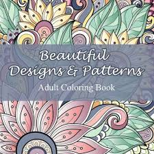 Beautiful Designs And Patterns Adult Coloring Book Sacred Mandala Books For