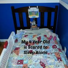 My 4 Year Old is Scared to Sleep Alone Country Fit Family