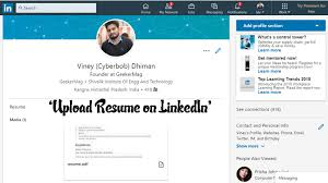 How To Upload Resume On LinkedIn - 2019 - Updated Guide Easy Ways To Add Your Resume Linkedin On Pc Or Mac 8 Steps Apply What Employers See When You Put On Lkedin Best Of 24 Upload How Android 9 Mom Life Luxury Do To Tom S Guide Forum Good Free Png Images Clipart Download Templates Inspirational Profile A Media Maven