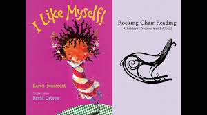 I Like Myself | Books Read Aloud For Kids | Rocking Chair Reading
