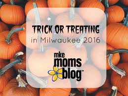 Pumpkin Farms Near Milwaukee by Trick Or Treating In Milwaukee 2016