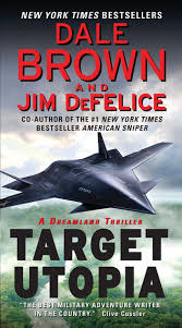 Target Utopia A Dreamland Thriller Ebook By Dale BrownJim DeFelice