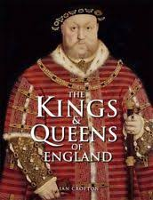The Kings And Queens Of England By Crofton Ian Hardback Book Cheap Fast