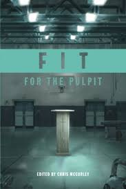 Faithfully Fit February 2014 by Fit For The Pulpit The Preacher U0026 His Challenges Chris Mccurley