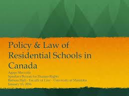 canadian speakers bureau policy of residential schools in canada agapi mavridis
