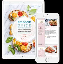 guide cuisine recettes guide minceur recettes fit food guide cellublue