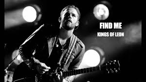 Kings Of Leon - Find Me Lyrics (Sub. Español) - YouTube