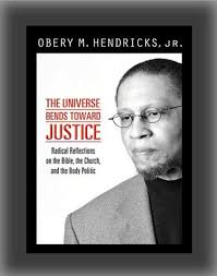 The Universe Bends Toward Justice Radical Reflections On Bible Church And