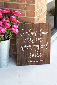 I Have Found The One Whom My Soul Loves Sign READY TO SHIP Rustic Wedding Signs Song Of Solomon Bible Verse Farmhouse Decor