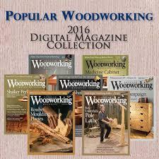 popular woodworking 2016 annual popular woodworking magazine