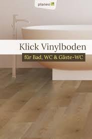 klick vinylboden für bad wc und gäste wc wasserbeständig
