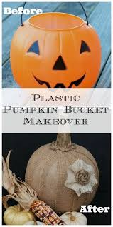 Plastic Pumpkin Bucket Makeover Repurpose The Halloween Into This Rustic Decor For
