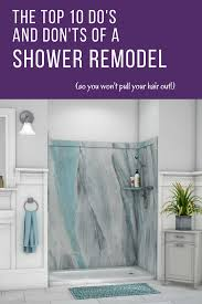 Custom Shower Remodeling And Renovation Top 10 Do S And Don Ts For A Shower Remodel Tips And Ideas