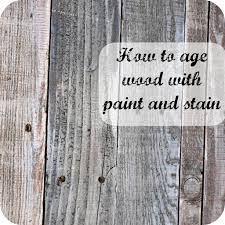 tutorial showing how to age new wood using paint and stain we
