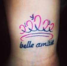 Tattoo Number 3 At Age My Best Friend Has The Matching One On Her Wrist Also A Princess Crown With Phrase Beautiful Friendship In French