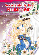ACCIDENTALLY THE SHEIKHS WIFE Mills Boon Comics Reiko Morisaki Limited Preview