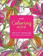 Posh Coloring Book Pretty Designs For Fun And Relaxation