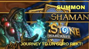 hearthstone summon shaman deck un goro crater 2017 youtube
