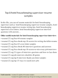 Top 8 Hotel Housekeeping Supervisor Resume Samples In This File You Can Ref Materials