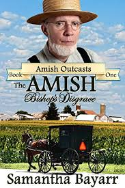 The Amish Bishops Disgrace Village Mystery Outcasts Book 1 By
