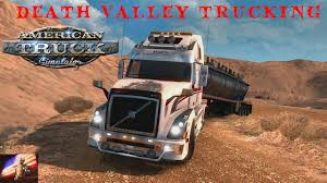 American Truck Simulator: DEATH VALLEY TRUCKING - YouTube American Truck Simulator Pc Dvd Amazoncouk Video Games Farm 17 Trucking Company Concept Youtube 2012 Mid America Show Photo Image Gallery On Steam How Euro 2 May Be The Most Realistic Vr Driving Game Download Free Version Setup Coming To Gnulinux Soon Linux Gaming News Scania Simulation Per Mac In Game Video Fire For Kids Android Apps Google Play Ets2 Unboxingoverview Racing In 2017 Amazoncom California Windows