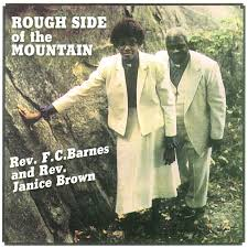 Listen Free To Rev. F.C. Barnes & Company - Rough Side Of The ... Rough Side Of The Mountain Youtube The Barnes Family Of Im Coming Up On Gloryland Gospel Blog On Malaco Records What Will You Be Doing Franklin Lee Wyatt Plays With Wings Fc Janice Brown Barnes Janice Brown Rough Side I Shall Not Moved Rev God Heal Land Amazoncom Music