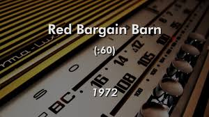 Red Bargain Barn Jingle (1972) - YouTube Delivery Fees Norms Bargain Barn Birdies Thrift Stores 4213 N Texoma Pkwy The 515 Weir Rd Russeville Ar Home Facebook Sharon Ct 069 Ypcom Used Cars For Sale Jjs Autos Waynesboro Va 2006 Cadillac Sts In Haughton La 71037 Seerville Windows Stoneham Council On Agingsenior Center