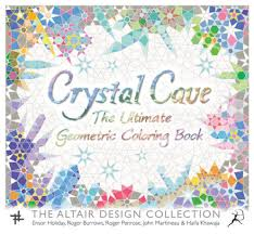 Crystal Cave The Ultimate Geometric Coloring Book
