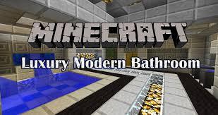 Minecraft Modern Bathroom Ideas by Minecraft Tutorial Luxury Modern Bathroom Youtube