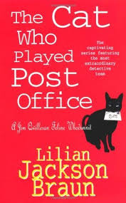 The Cat Who Played Post fice by Lilian Jackson Braun