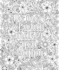 Full Image For Printable Do More Of What Makes You Happy Flower Design Coloring Page