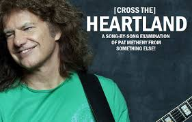 pat metheny my song cross the heartland pat metheny the epic 1979