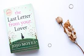 Book of the Month The Last Letter From Your Lover by Jojo Moyes